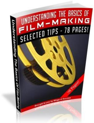 Product picture Understanding the Basics of Film Making