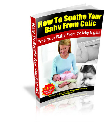Product picture How To Soothe Your Baby From Colic MRR