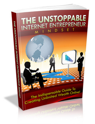 Product picture *NEW!* The Unstoppable Internet Entrepreneur Mindset